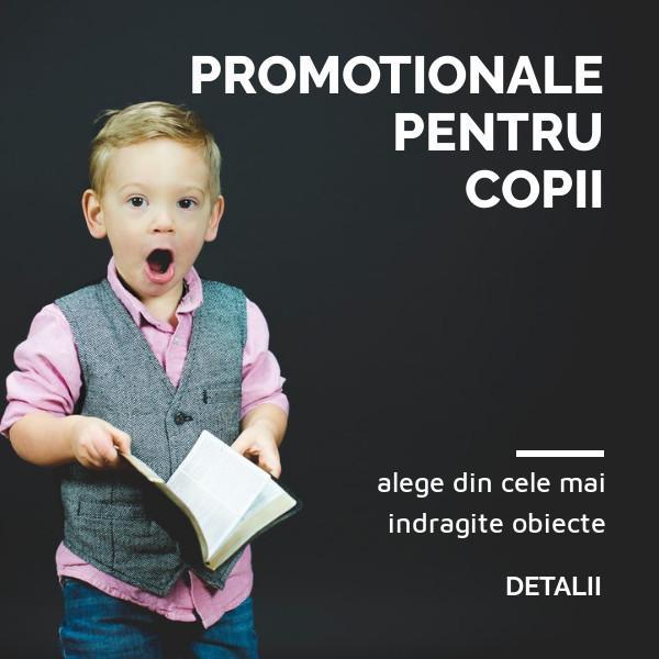 Materiale promotionale pentru copii